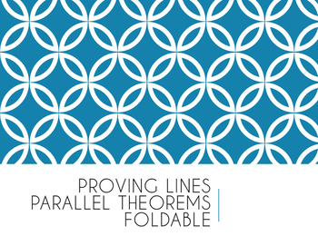 Proving Lines Cut by Transversal Parallel Foldable