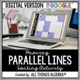 Proving Lines are Parallel Activity: DIGITAL VERSION (for Google Slides™)