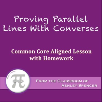 Proving Parallel Lines With Converses (Lesson with Homework)