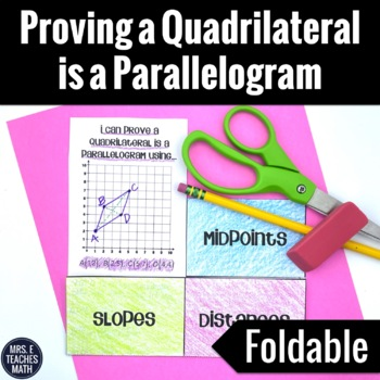 Proving Parallelograms Foldable