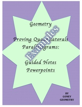 Proving Quadrilaterals Parallelograms, Homework, Guided No