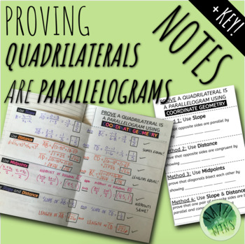 Proving Quadrilaterals are Parallelograms with Coordinate Geometry - Notes