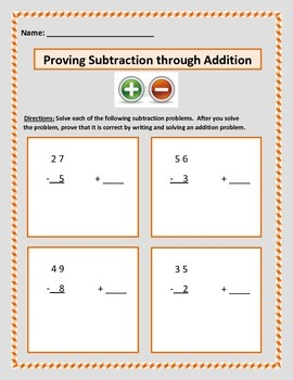 Math: Proving Subtraction Through Addition - 10 page - 40 problems total.