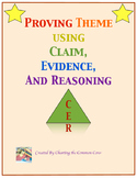 Proving Theme Using Claim, Evidence, and Reasoning