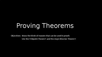 Proving Theorems - PowerPoint Lesson (2.3)