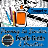 Proving Triangles Similar Doodle Guide & Practice Workshee