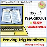Proving Trig Identities for Google Slides™ (PreCalculus - Unit 5)
