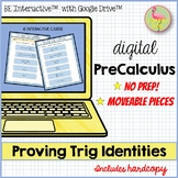 Proving Trig Identities for Google Slides™ (PreCalculus - Unit 5)