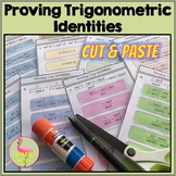 Proving Trig Identities Cut and Paste Activity (PreCalculu