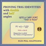 "Trigonometric Identities - Quiz & Card Sort ""True or False"" (typed solutions)"