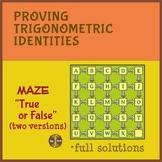 "Trigonometric Identities - Maze ""True or False"" (full type"