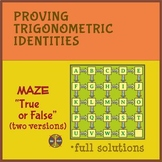 "Trigonometric Identities - Maze ""True or False"" (full type"