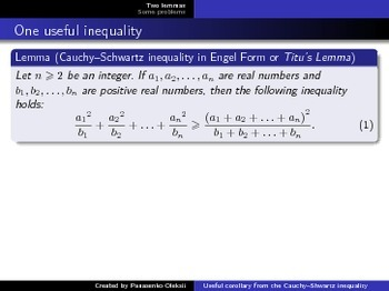Proving inequalities. Useful modification of the Cauchy-Shwartz inequality