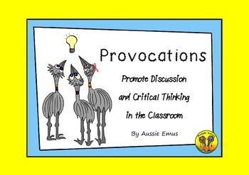 Provocations - Promote Discussion and Critical Thinking in