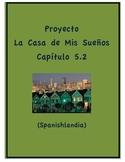 Proyecto - Exprésate 1 Capítulo 5.2 - La Casa de Mis Sueño