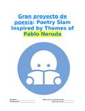 Big Project Sp3, Sp4, Sp5 - Poetry Slam: Poesía inspirada por Pablo Neruda