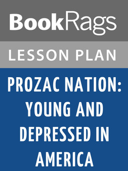 Prozac Nation: Young and Depressed in America Lesson Plans