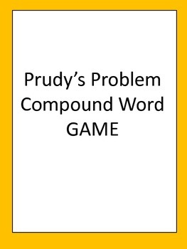 Prudy's Problem Compound Words/ Spelling Words Reading Street 3rd Grade