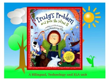 Prudy's Problem and How She Solved It- Bilingual PBL Tech Project