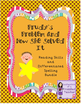 Prudy's Problem and How She Solved It Reading/Spelling Bundle (Reading Street)