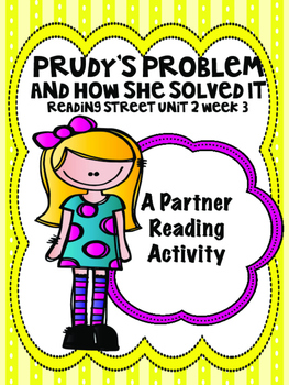 Prudy's Problem and How She Solved It Reading Street 3rd g
