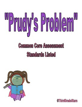 Prudy's Problem Assessment Reading Street Third Grade