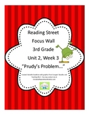 Prudy's Problem Focus Wall Posters Reading Street Grade 3, 2013 CC