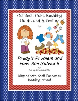 Prudy's Problem and How She Solved It- Common Core Reading Guide and Activities
