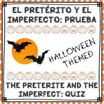 El pretérito y el imperfecto: Prueba / Halloween Quiz: Preterite & imperfect