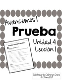 Avancemos 1 Unit 4 Lesson 1 QUIZ - PRUEBA
