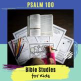 Psalms for Kids - Psalm 100