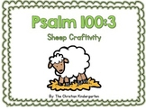 Psalm 100:3 Sheep Craftivity