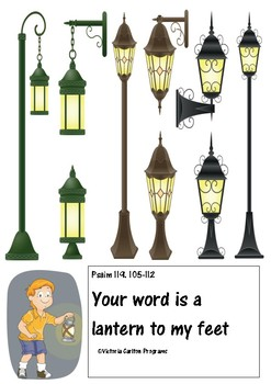 Psalm 119. 105-112 Your word is a lantern to my feet
