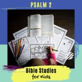 Psalms for Kids - Psalm 2