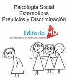 Psicologia Social Estereotipos Prejuicios y Discriminacion E.D