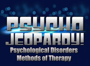 End of the Year Review for Psychological Disorders & Thera