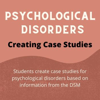 Psychological Disorders Case Study Project