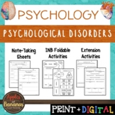 Psychological Disorders - Psychology Interactive Note-taki