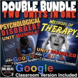 Psychological Disorders/Methods of Therapy: Two Units in One (psychology)