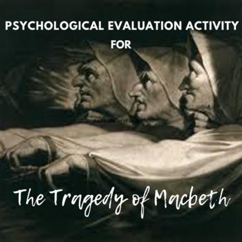 Psychological Evaluation of Macbeth/Lady Macbeth