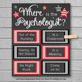 Where is the School Psychologist Sign Red Black Office Door Sign NOT EDITABLE