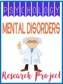Psychology Abnormal Mental Disorder Research Project, Rubric, Graphic Organizer
