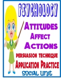 Psychology Attitudes Affect Actions persuasion technique Worksheet with Example