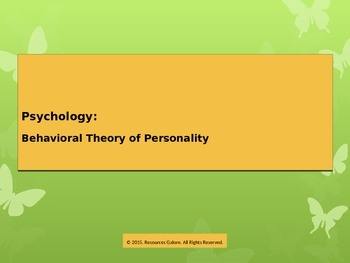 Behavioral  Theory of Personality