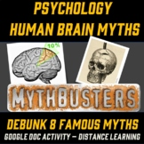 Psychology Brain Myth Busters: 8 Engaging Distance Learnin