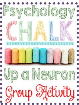 Psychology Chalk Up A Neuron Activity for Science, Anatomy, Nervous System