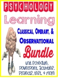 Psychology Classical & Operant Conditioning, Observational Learning Unit Bundle
