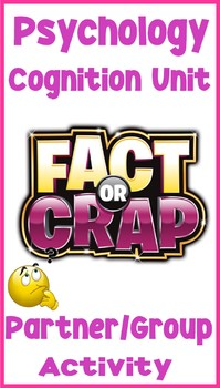 Psychology Cognition Fact or Crap Key Concept Worksheet Assignment