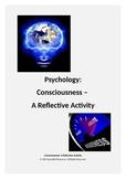 Consciousness - A Reflective Activity