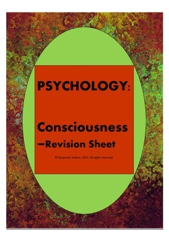 Psychology: Consciousness - Revision Sheet
